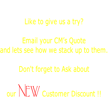 New to Dimation?  Like to give us a try?    Email your CM's Quote  and lets see how we stack up to them.  Don't forget to Ask about   our New Customer Discount !!